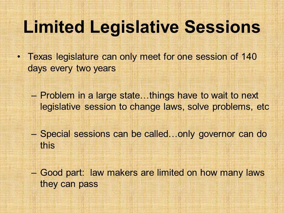 Limited Legislative Sessions