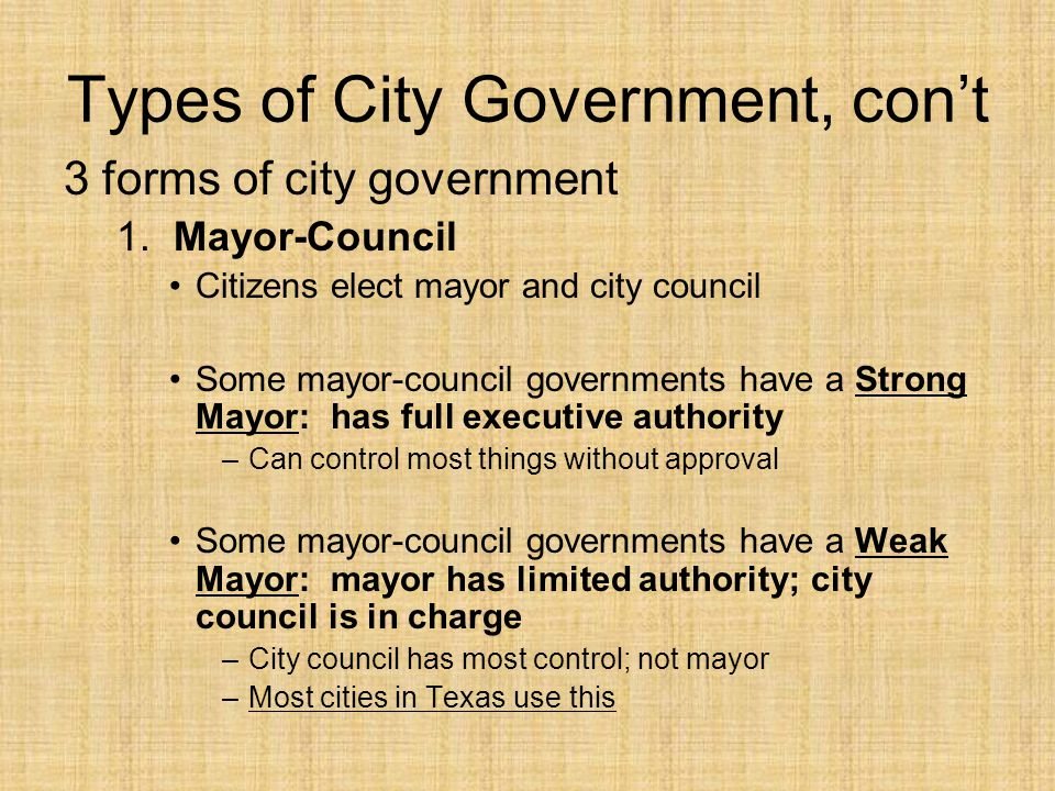 Types of City Government, con't