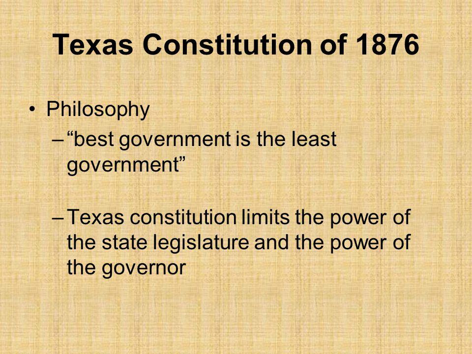 Texas Constitution of 1876 Philosophy