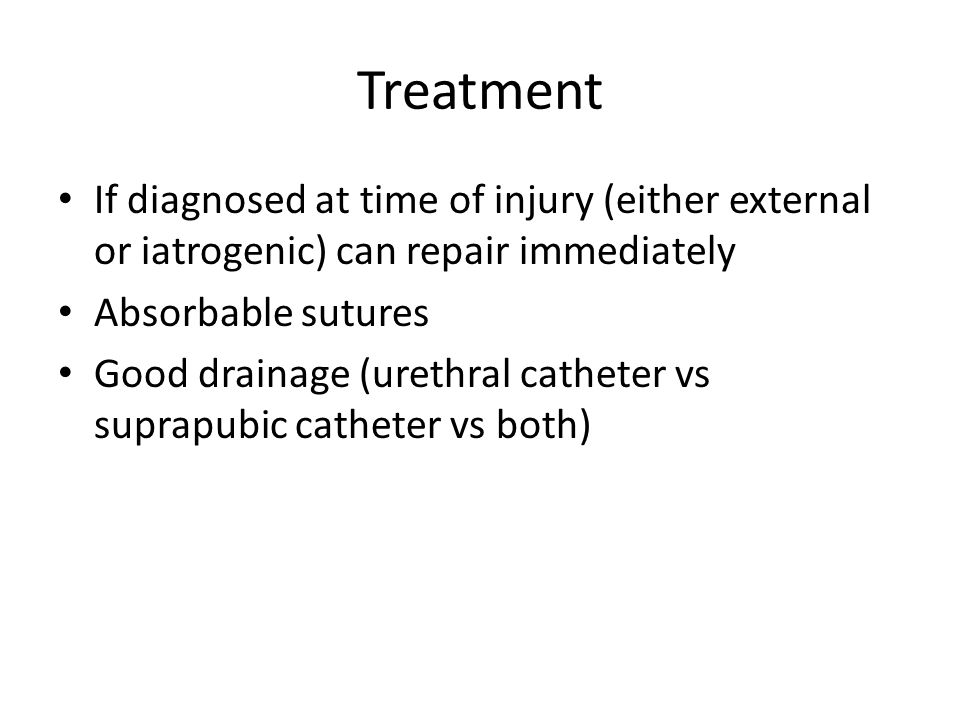 Treatment If diagnosed at time of injury (either external or iatrogenic) can repair immediately. Absorbable sutures.
