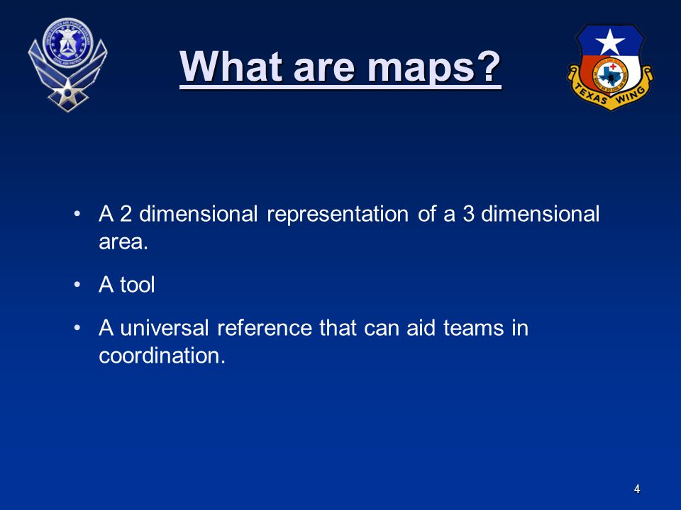 What are maps A 2 dimensional representation of a 3 dimensional area.