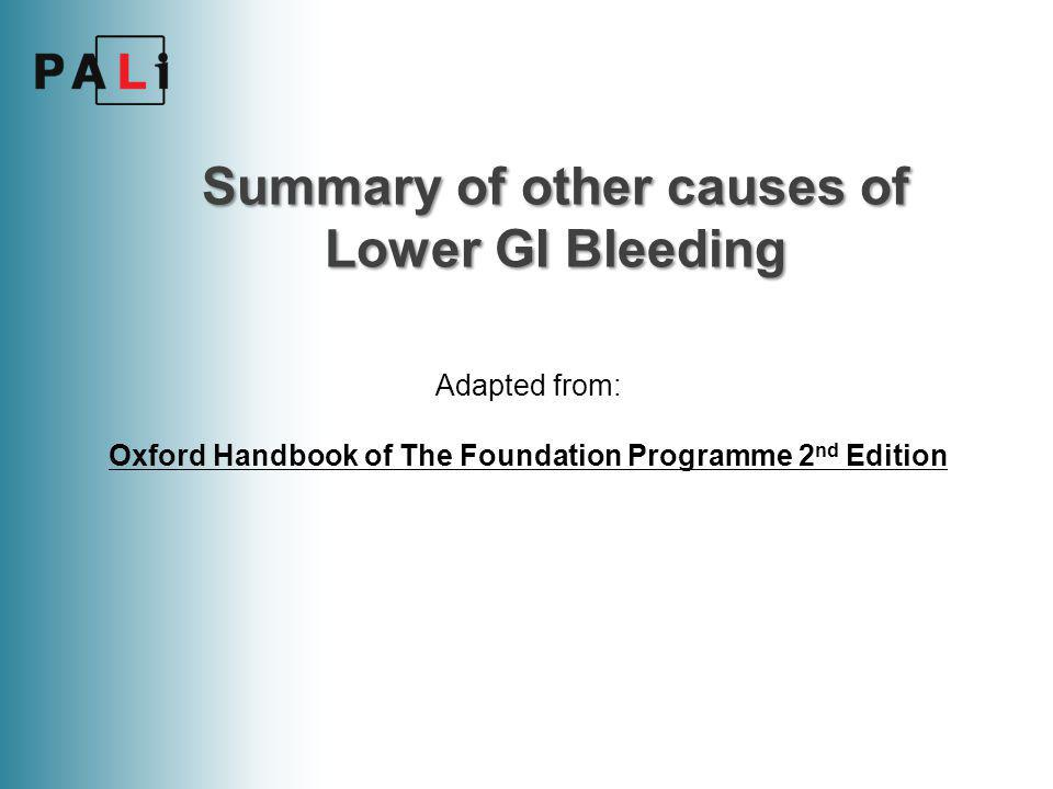 Summary of other causes of Lower GI Bleeding
