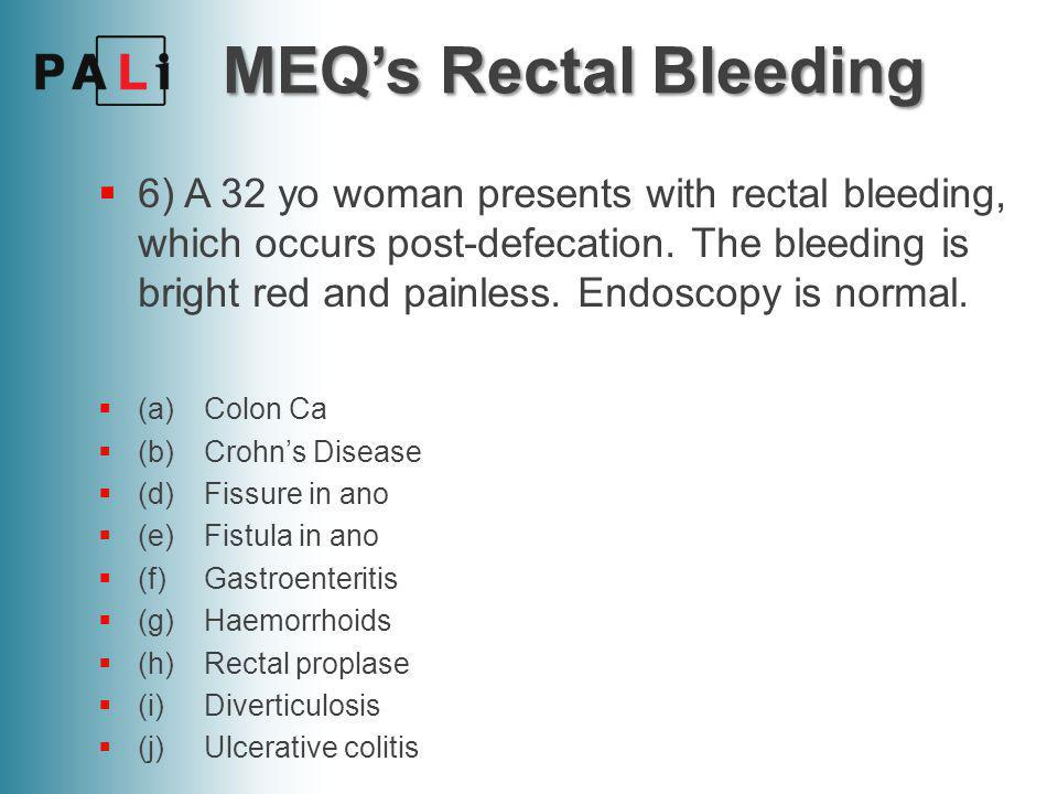 MEQ's Rectal Bleeding