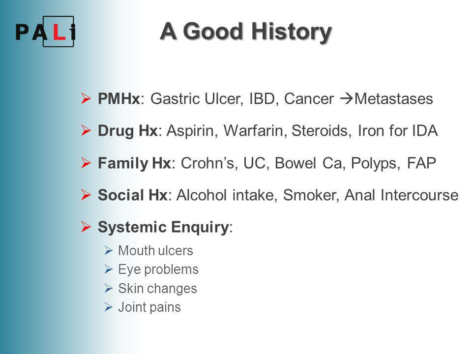 A Good History PMHx: Gastric Ulcer, IBD, Cancer Metastases