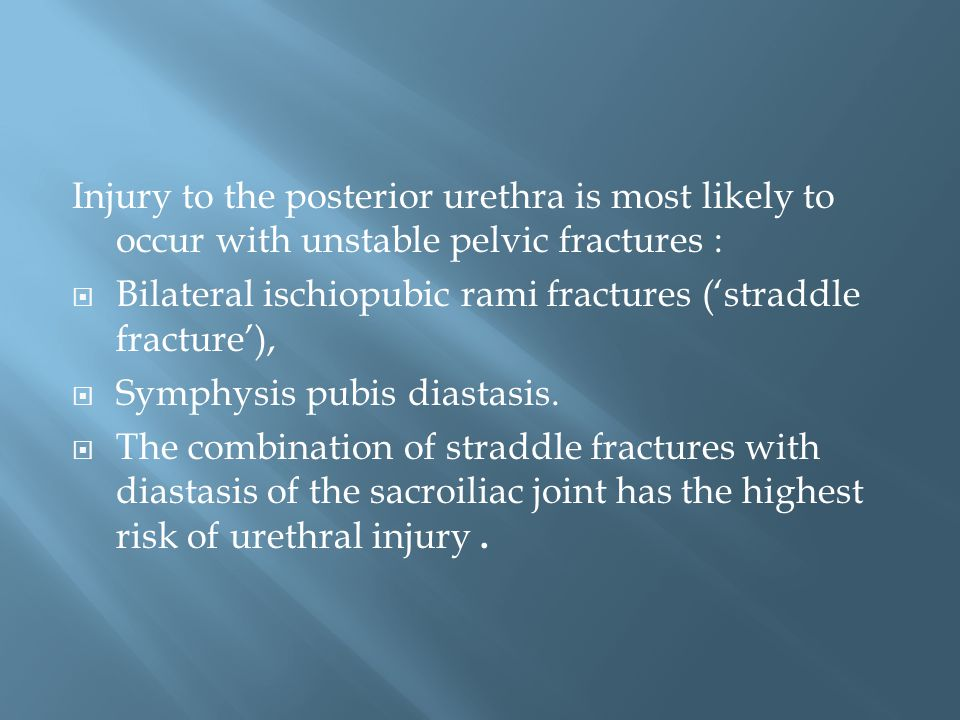 Injury to the posterior urethra is most likely to occur with unstable pelvic fractures :