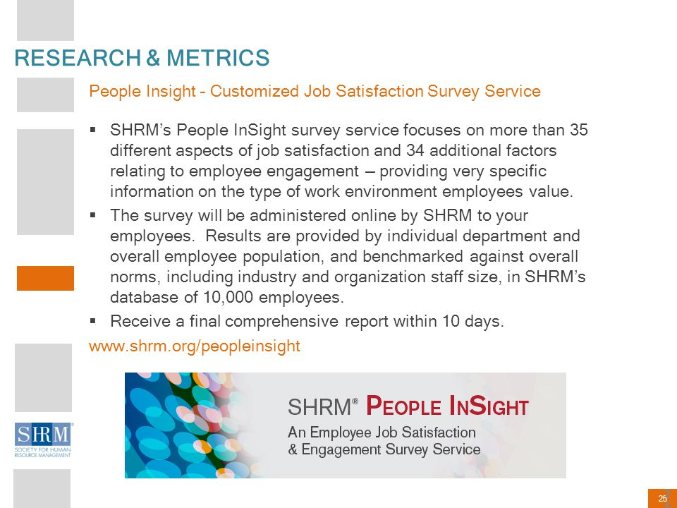 RESEARCH & METRICS People Insight – Customized Job Satisfaction Survey Service.
