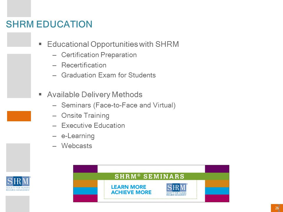 SHRM EDUCATION Educational Opportunities with SHRM
