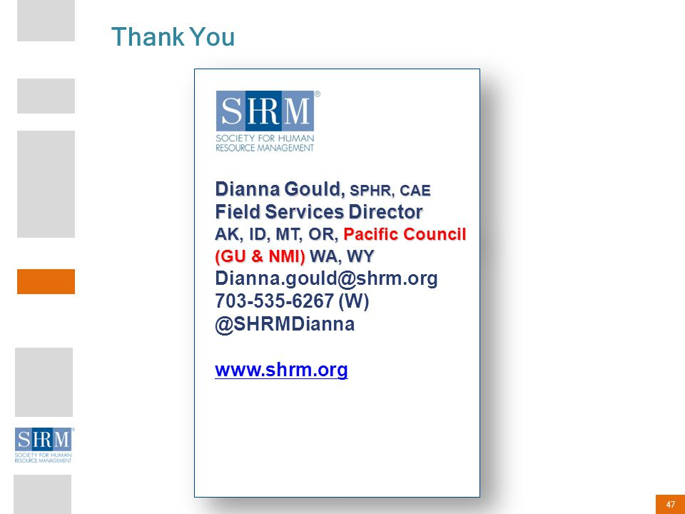 Thank You Dianna Gould, SPHR, CAE