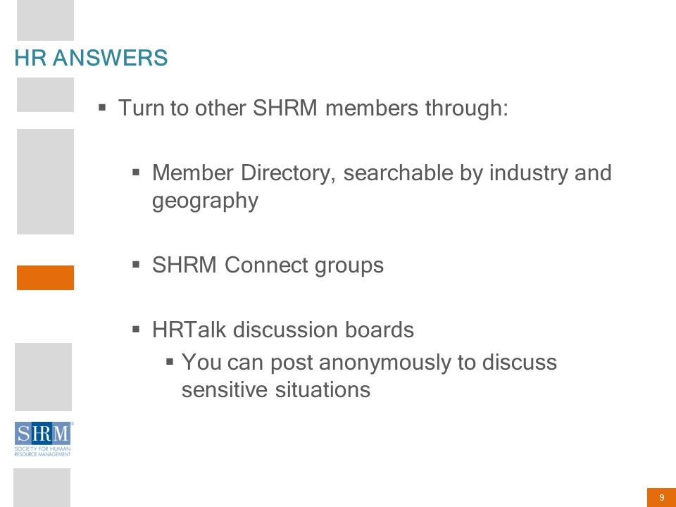 Turn to other SHRM members through: