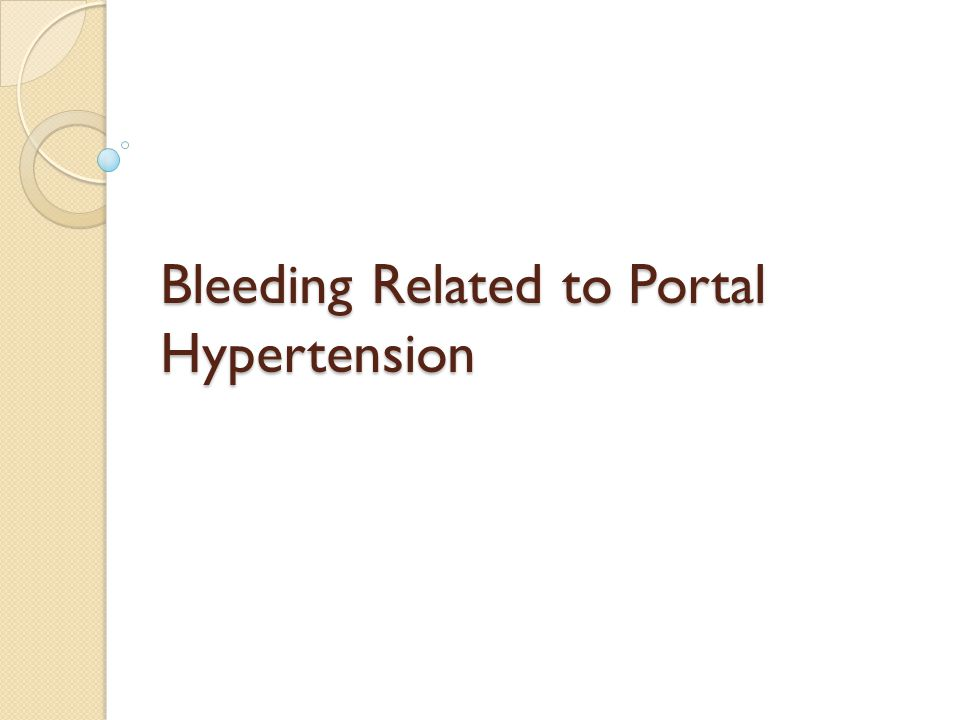 Bleeding Related to Portal Hypertension