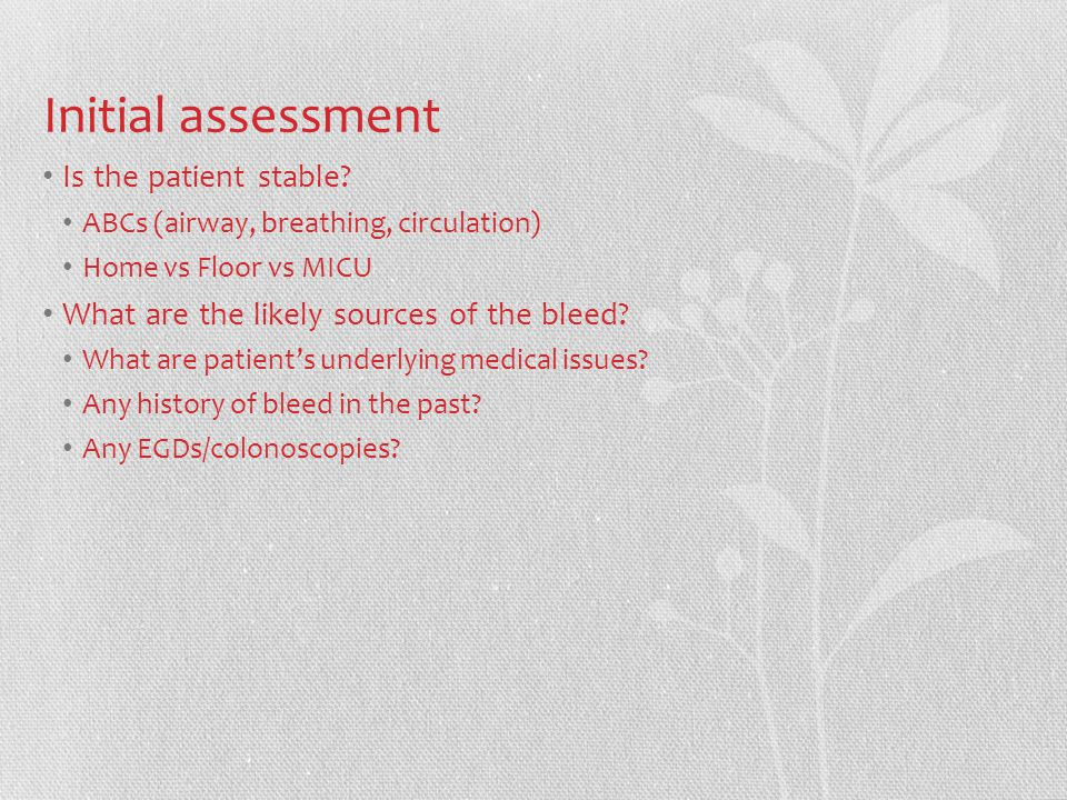Initial assessment Is the patient stable