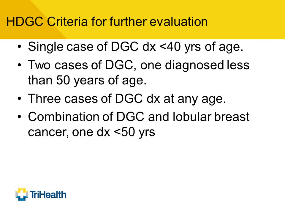 HDGC Criteria for further evaluation