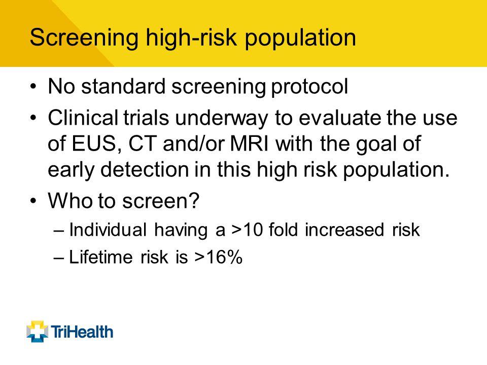 Screening high-risk population
