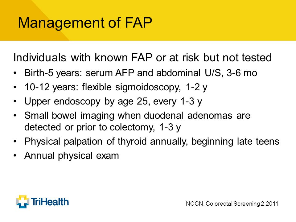 Management of FAP Individuals with known FAP or at risk but not tested