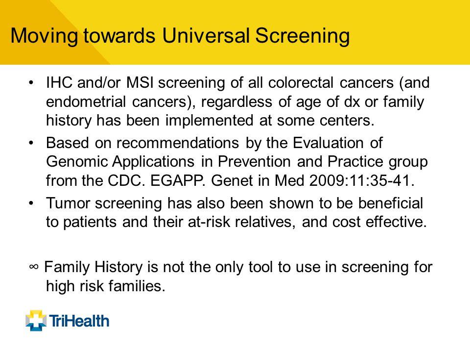 Moving towards Universal Screening