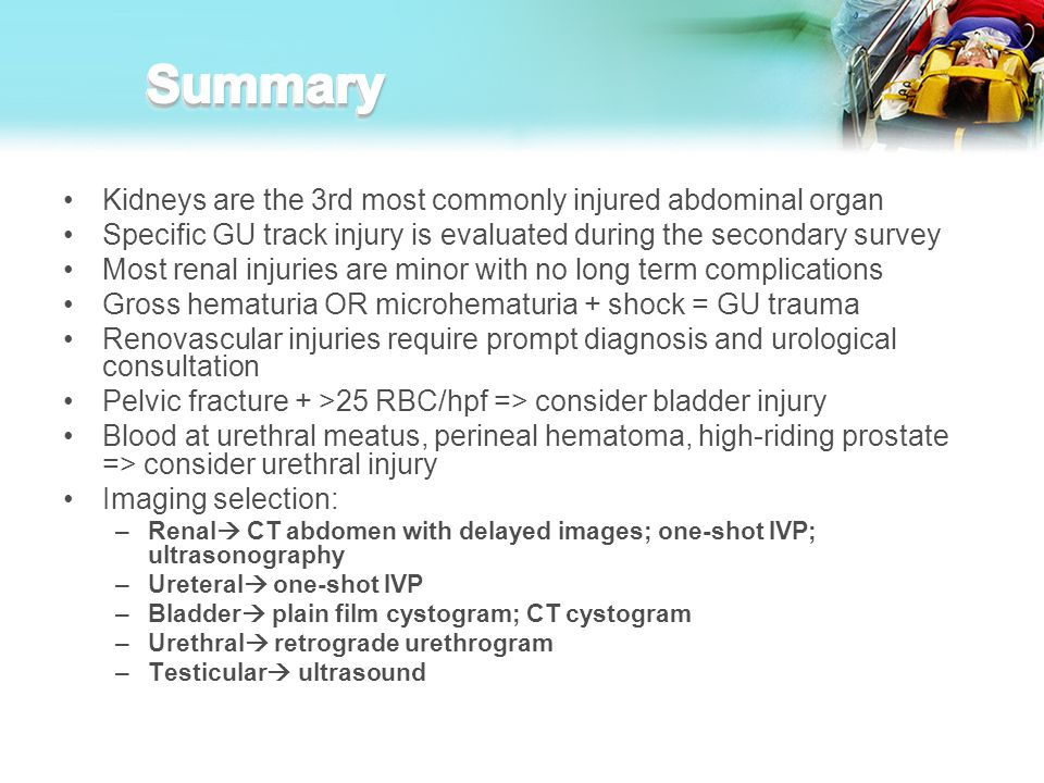 Summary Kidneys are the 3rd most commonly injured abdominal organ