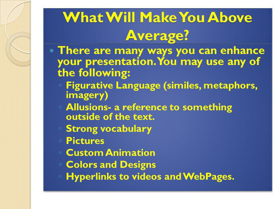What Will Make You Above Average