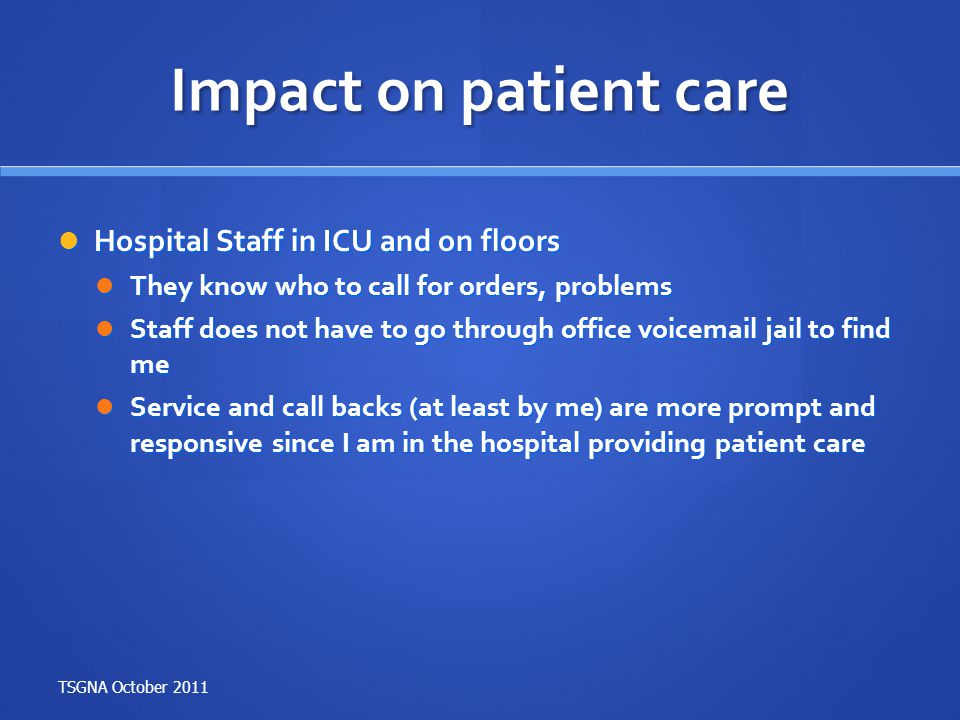 Impact on patient care Hospital Staff in ICU and on floors
