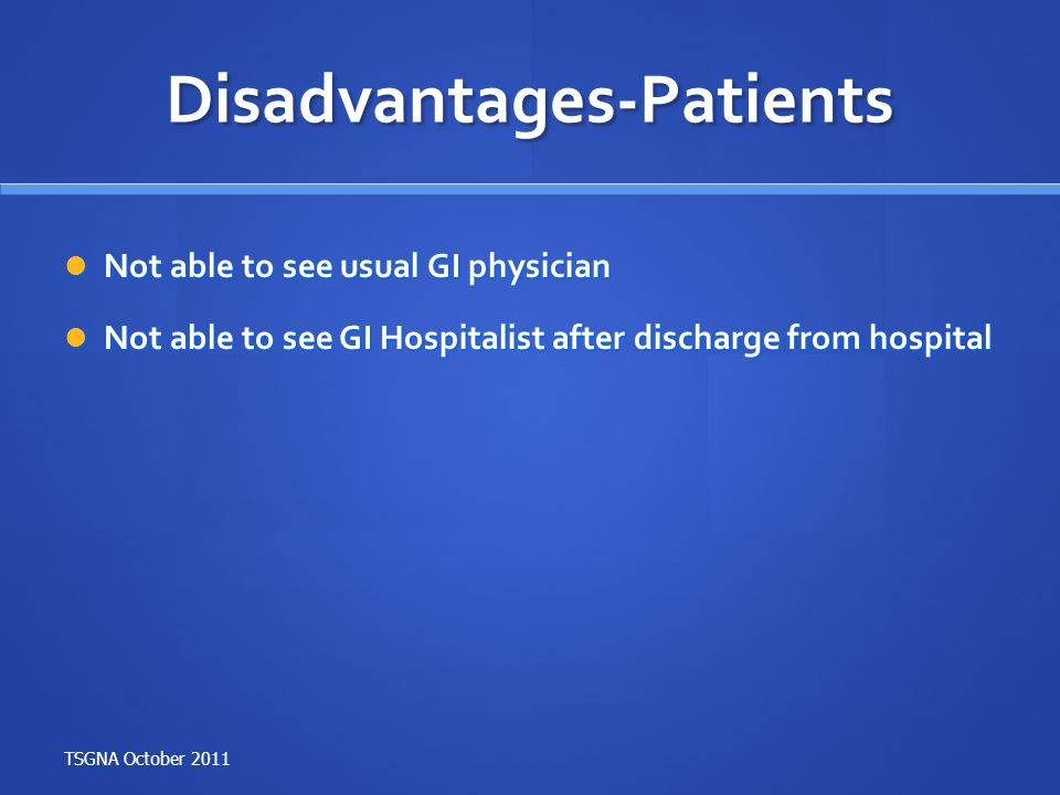 Disadvantages-Patients