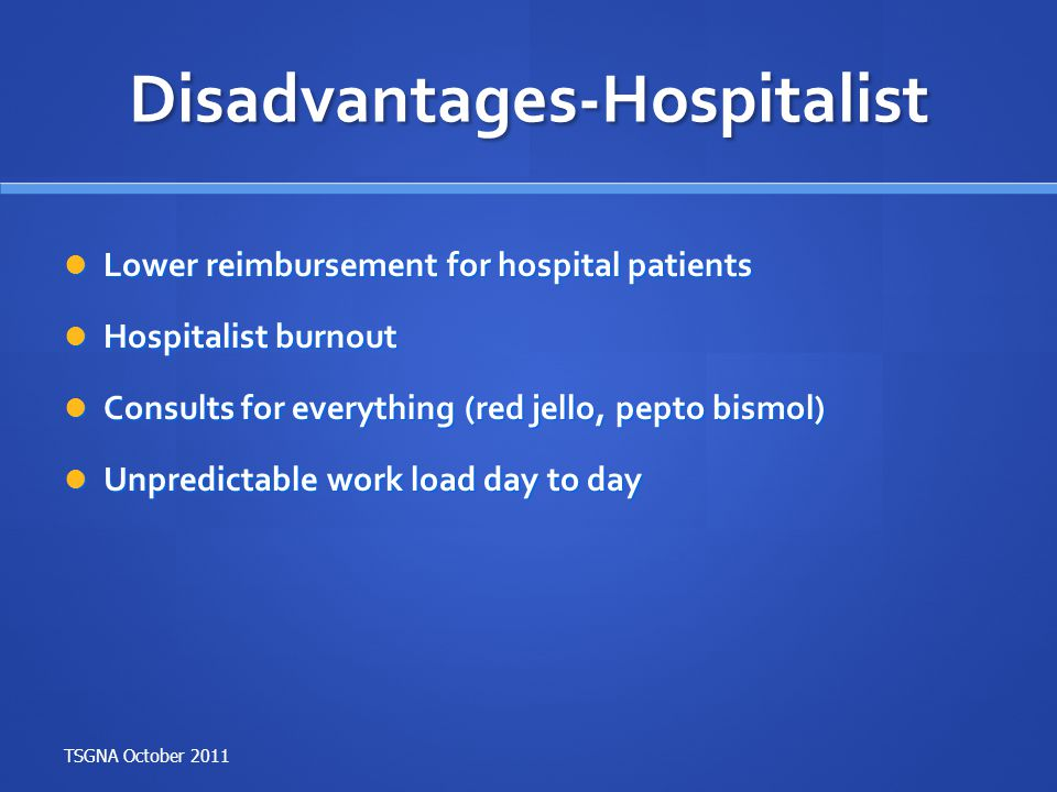 Disadvantages-Hospitalist