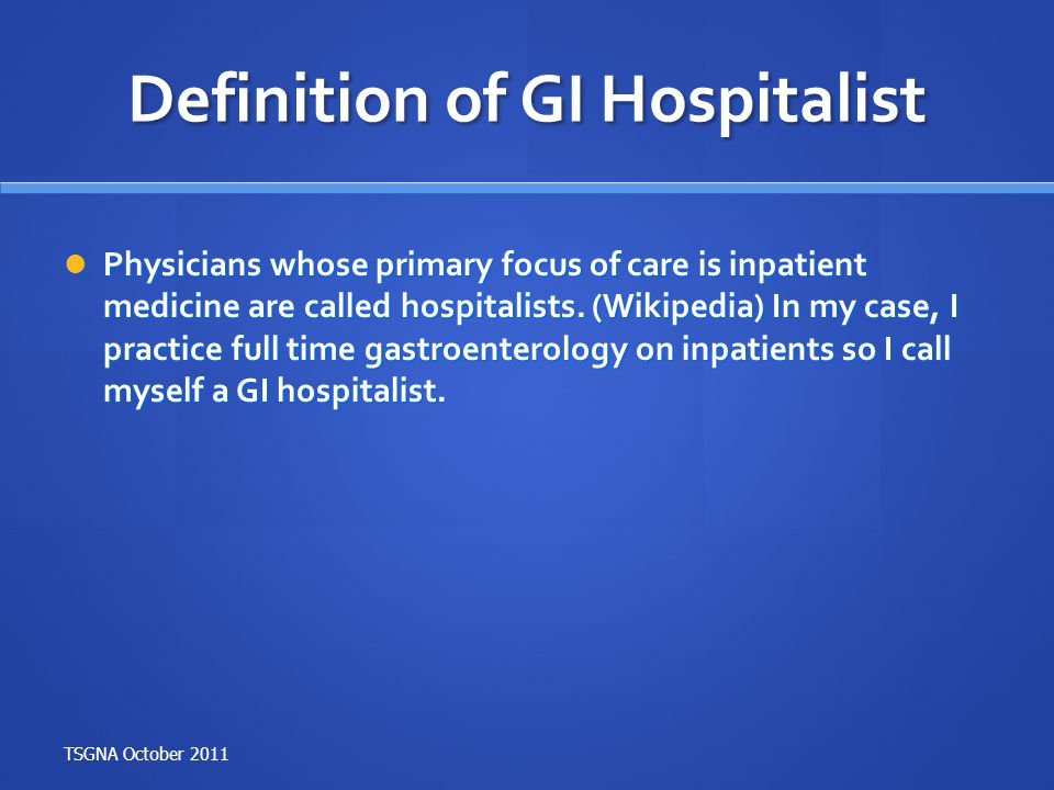 Definition of GI Hospitalist
