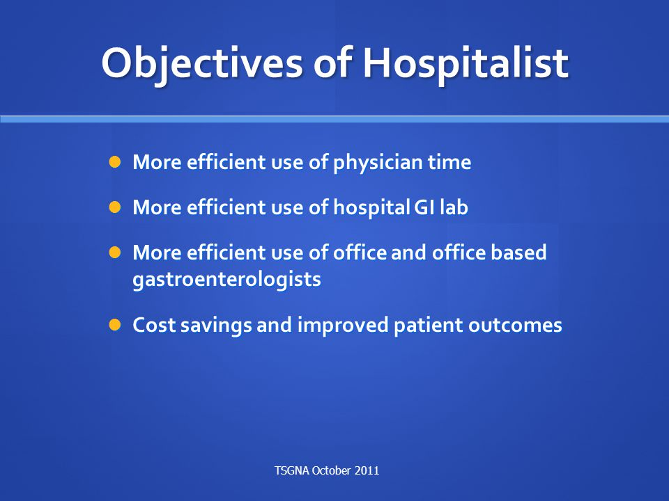 Objectives of Hospitalist