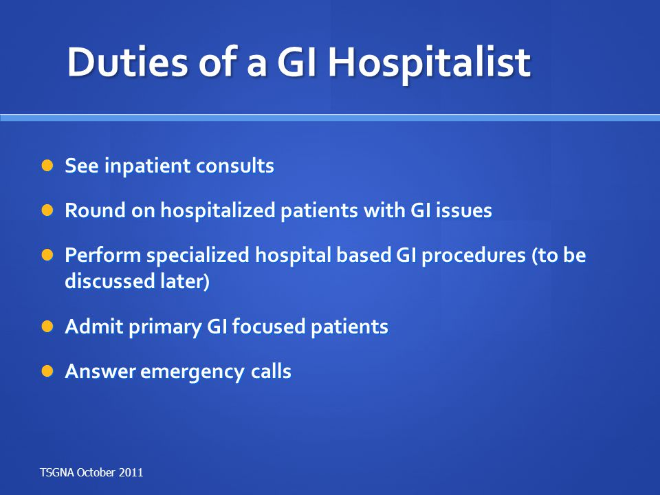 Duties of a GI Hospitalist