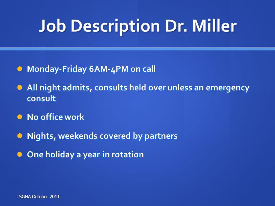Job Description Dr. Miller