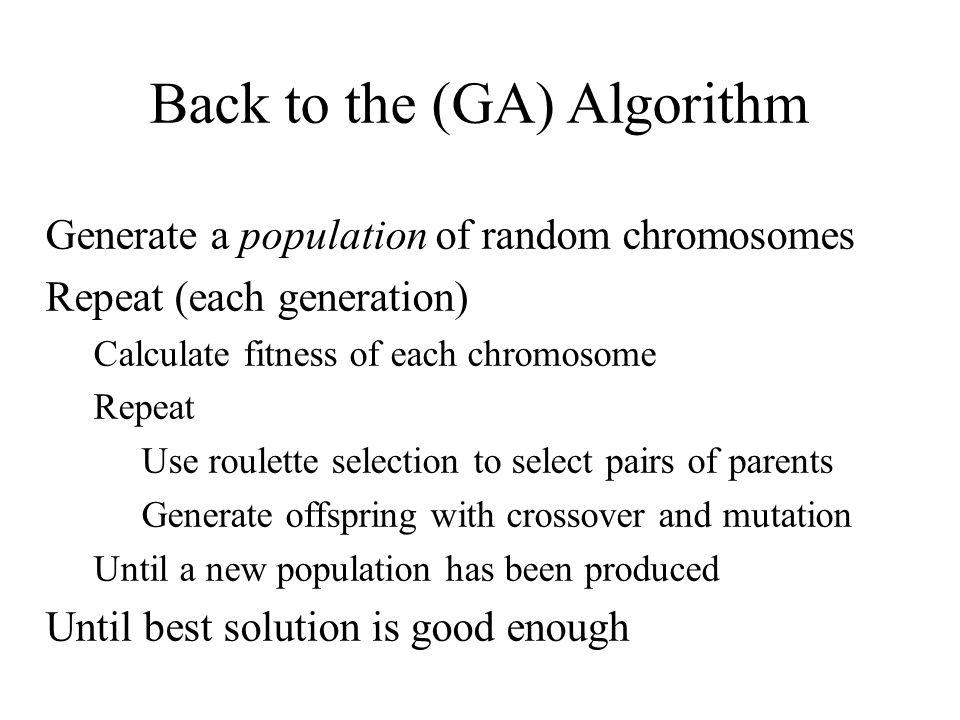 Back to the (GA) Algorithm