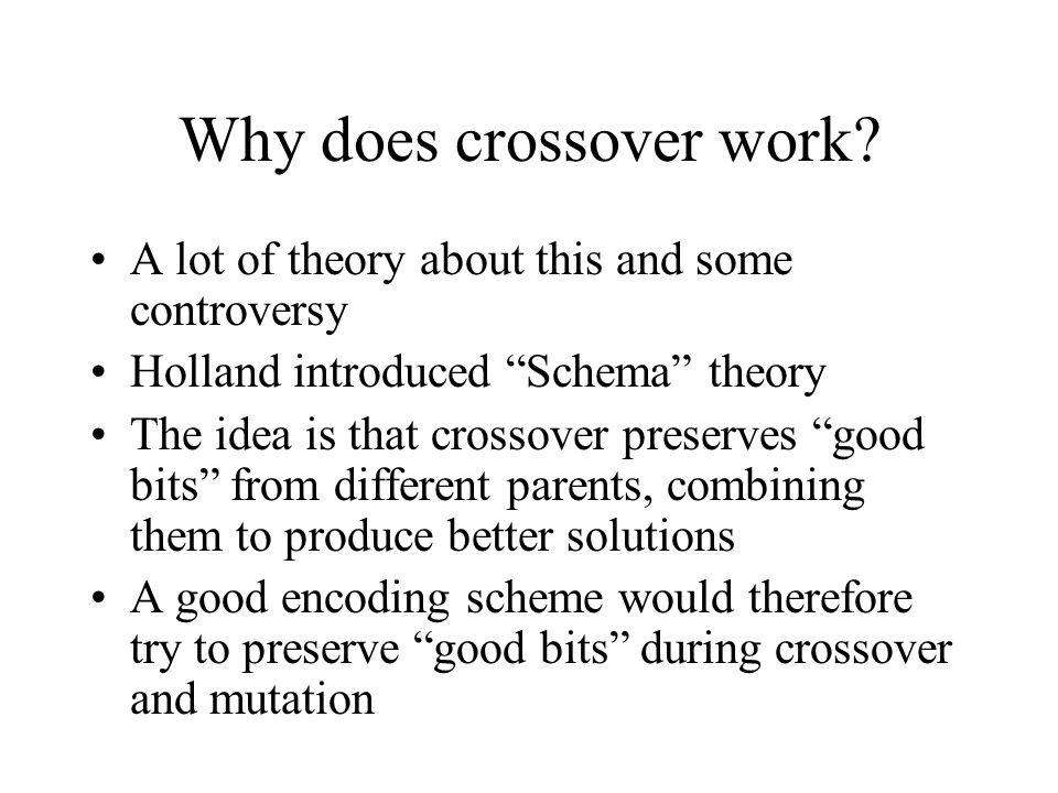 Why does crossover work