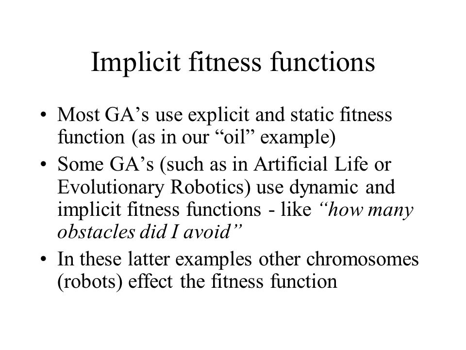 Implicit fitness functions