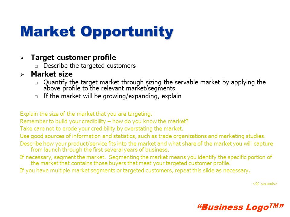 Market Opportunity Target customer profile Market size