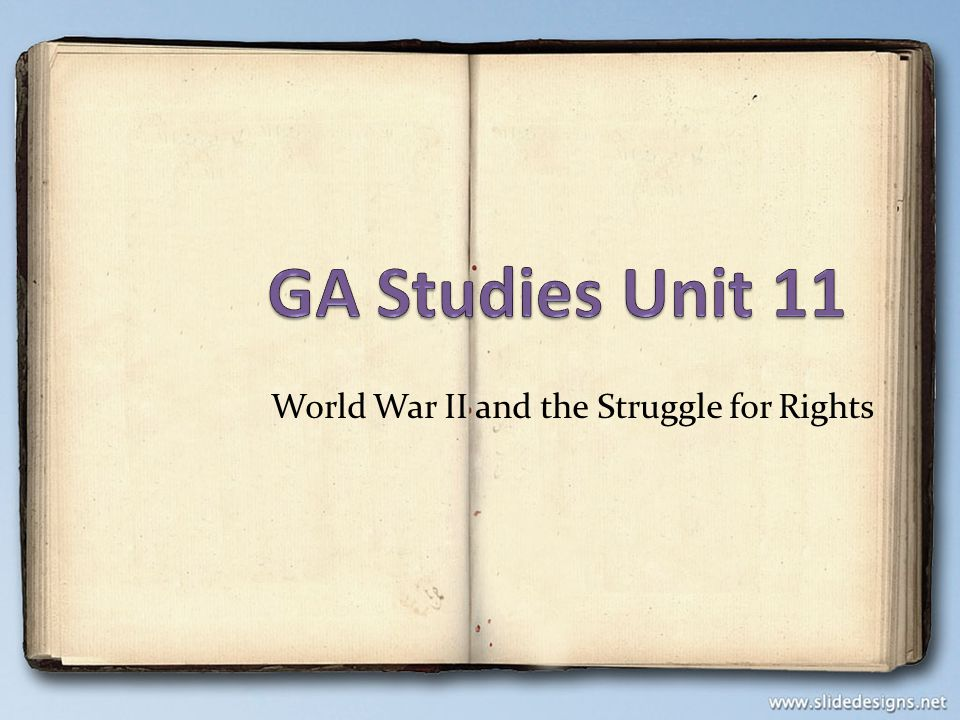 World War II and the Struggle for Rights