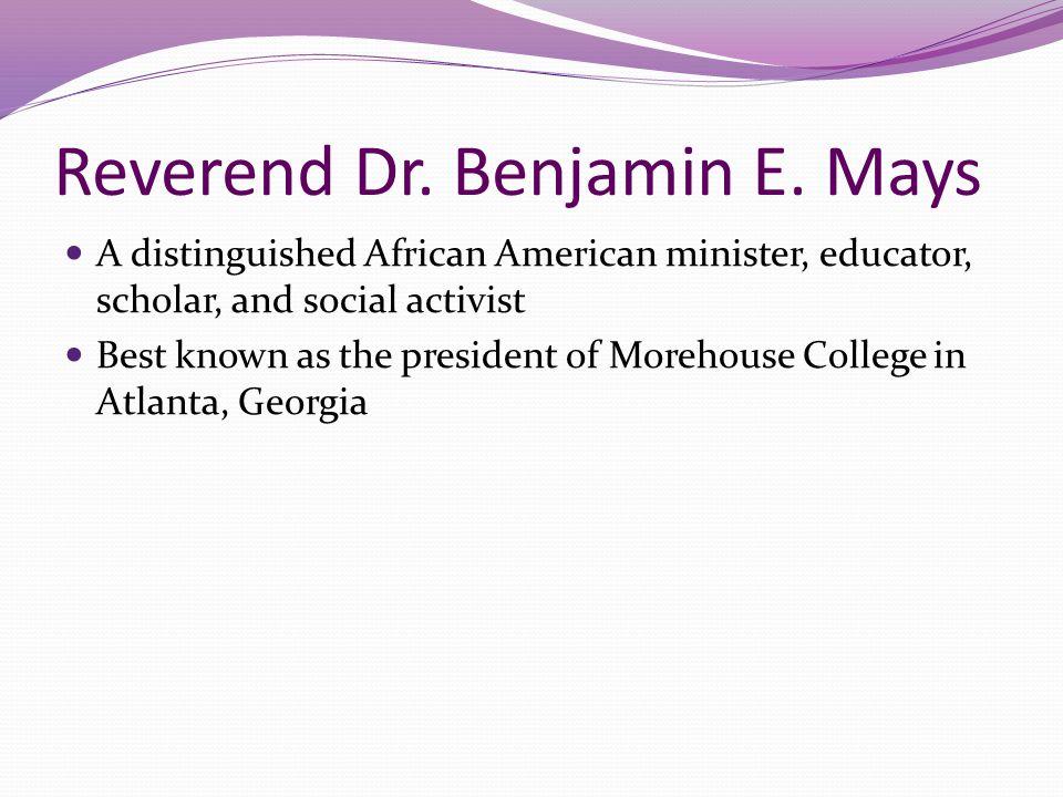Reverend Dr. Benjamin E. Mays