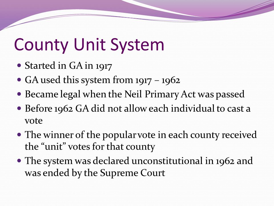 County Unit System Started in GA in 1917