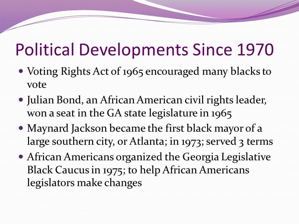 Political Developments Since 1970