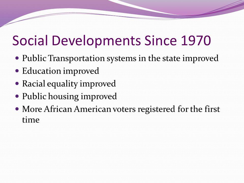 Social Developments Since 1970