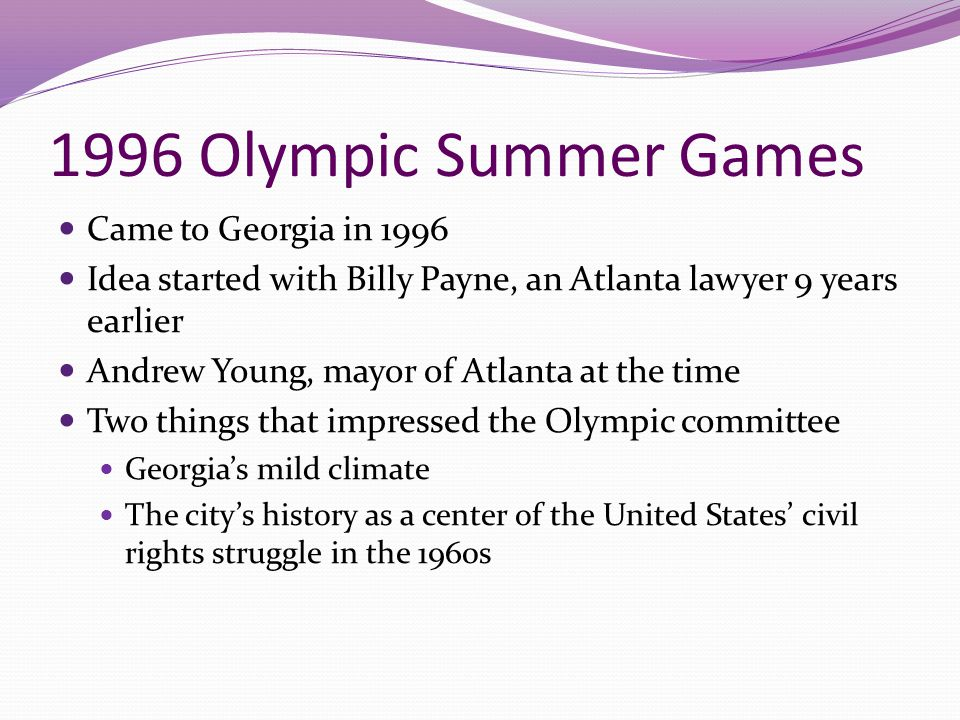 1996 Olympic Summer Games Came to Georgia in 1996