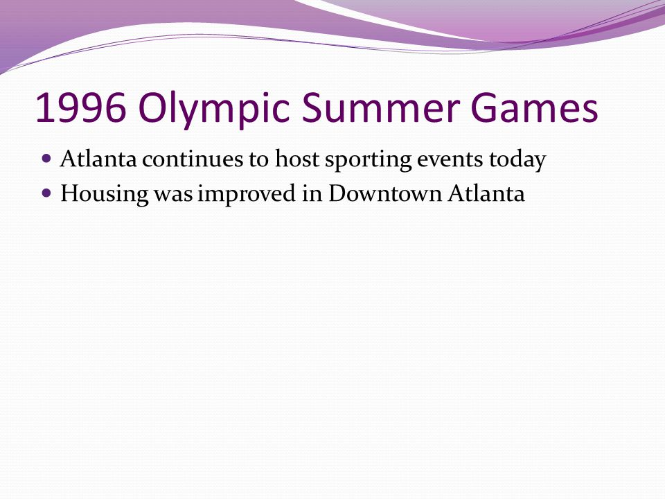 1996 Olympic Summer Games Atlanta continues to host sporting events today.