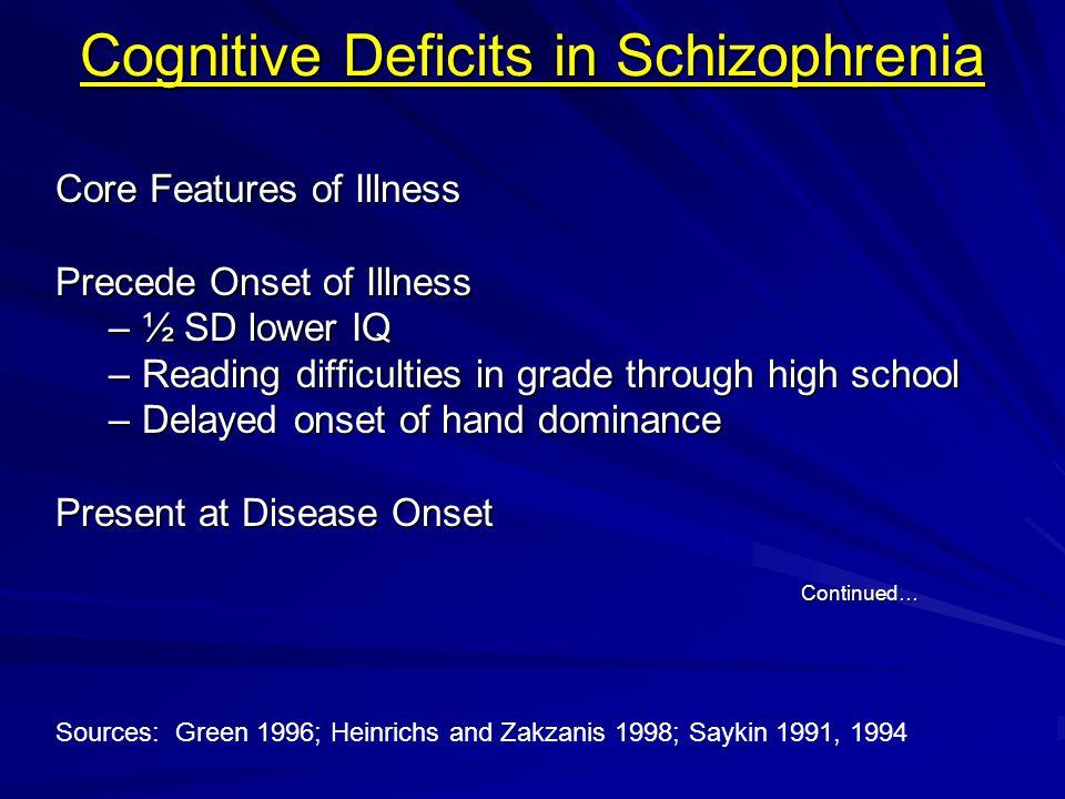 Cognitive Deficits in Schizophrenia