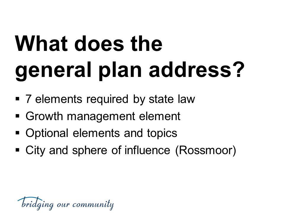 What does the general plan address