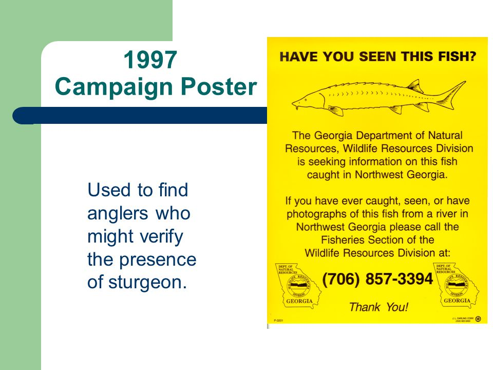 1997 Campaign Poster Used to find anglers who might verify
