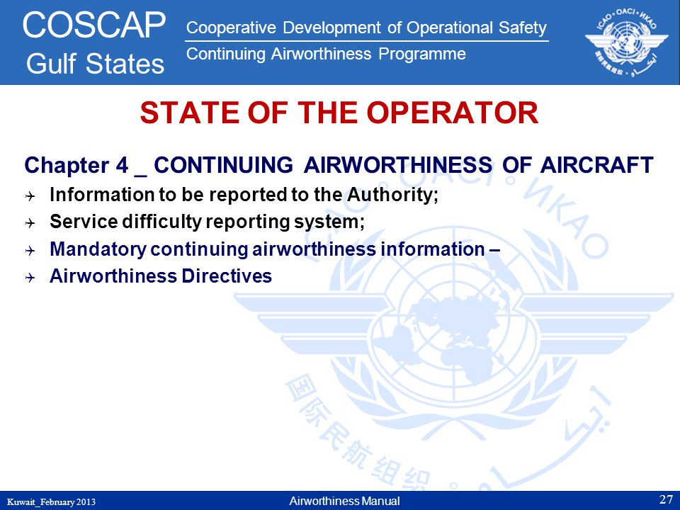STATE OF THE OPERATOR Chapter 4 _ CONTINUING AIRWORTHINESS OF AIRCRAFT