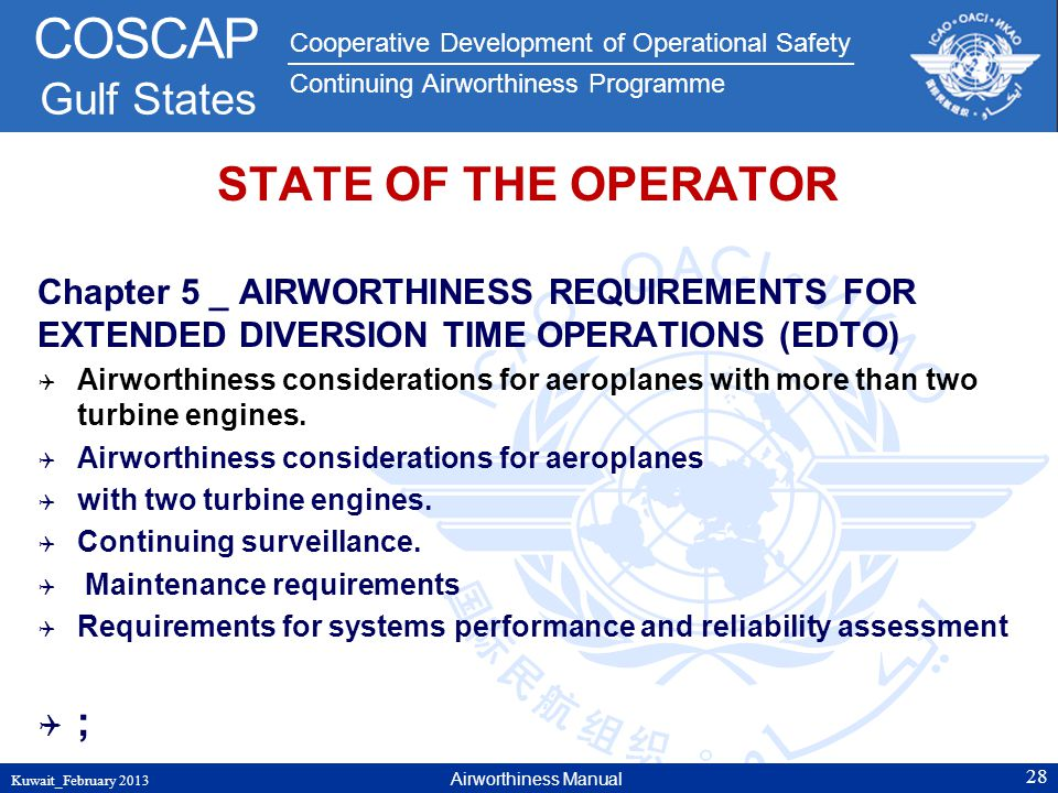 STATE OF THE OPERATOR Chapter 5 _ AIRWORTHINESS REQUIREMENTS FOR EXTENDED DIVERSION TIME OPERATIONS (EDTO)