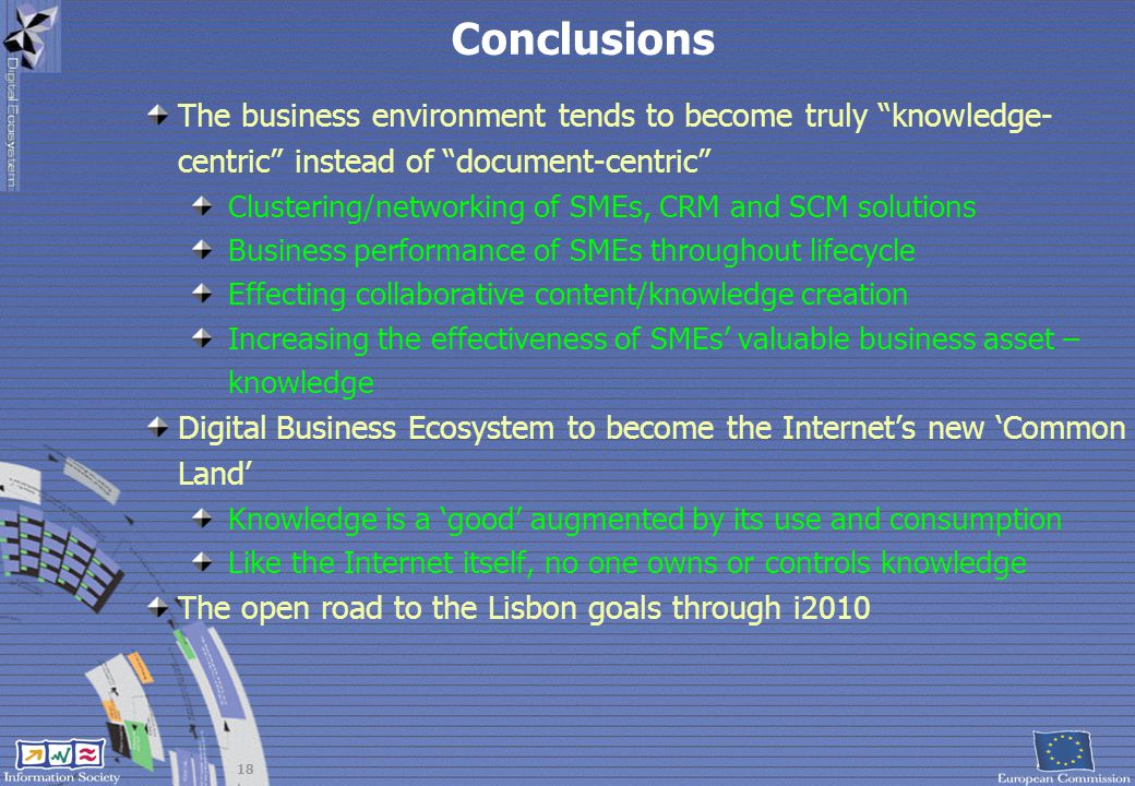 Conclusions The business environment tends to become truly knowledge-centric instead of document-centric