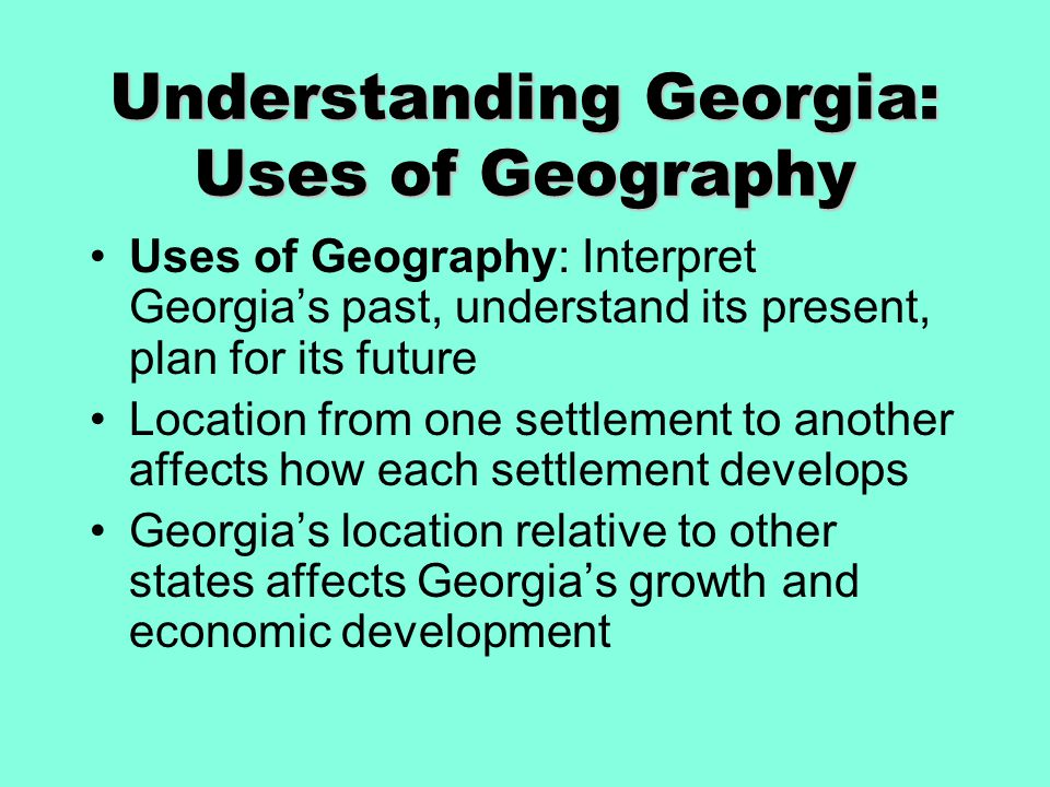 Understanding Georgia: Uses of Geography