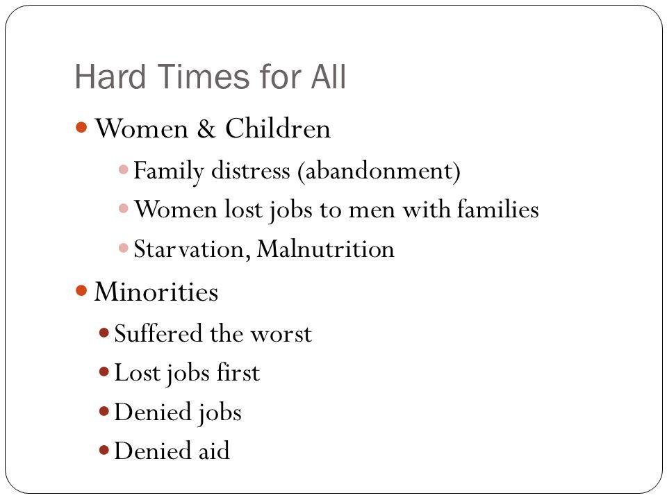 Hard Times for All Women & Children Minorities
