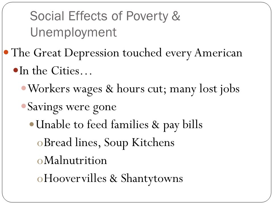 Social Effects of Poverty & Unemployment