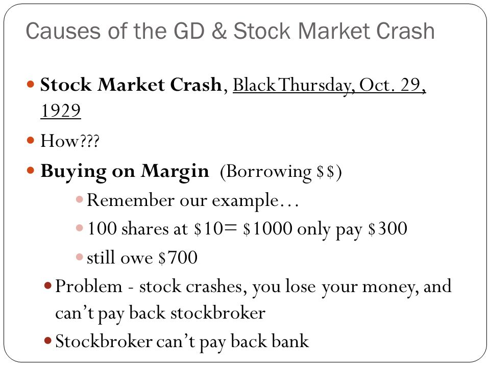 Causes of the GD & Stock Market Crash