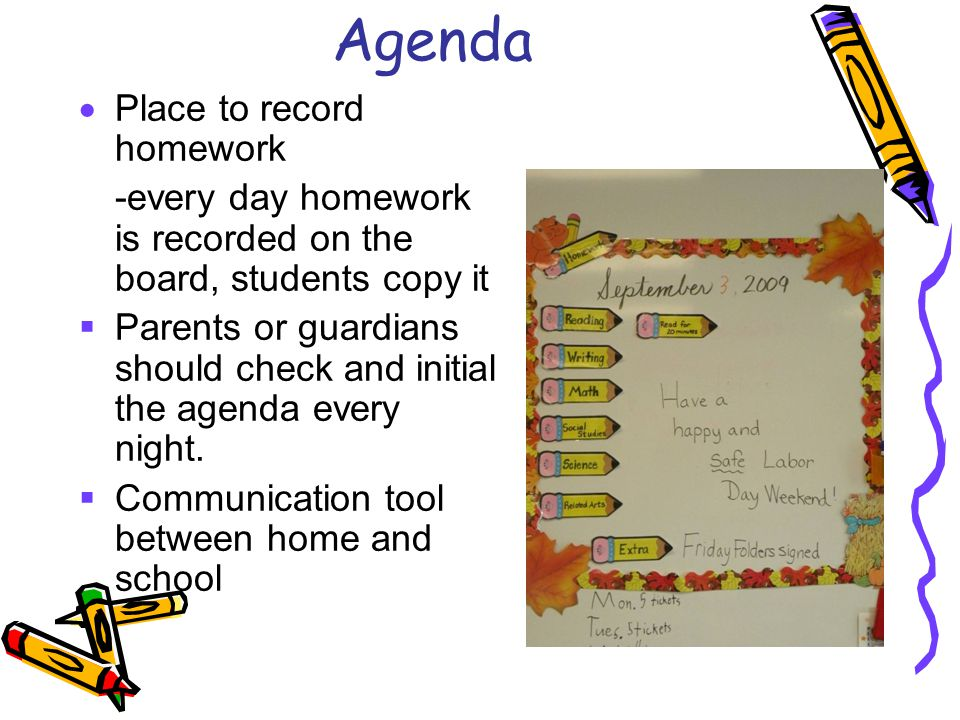 Agenda Place to record homework